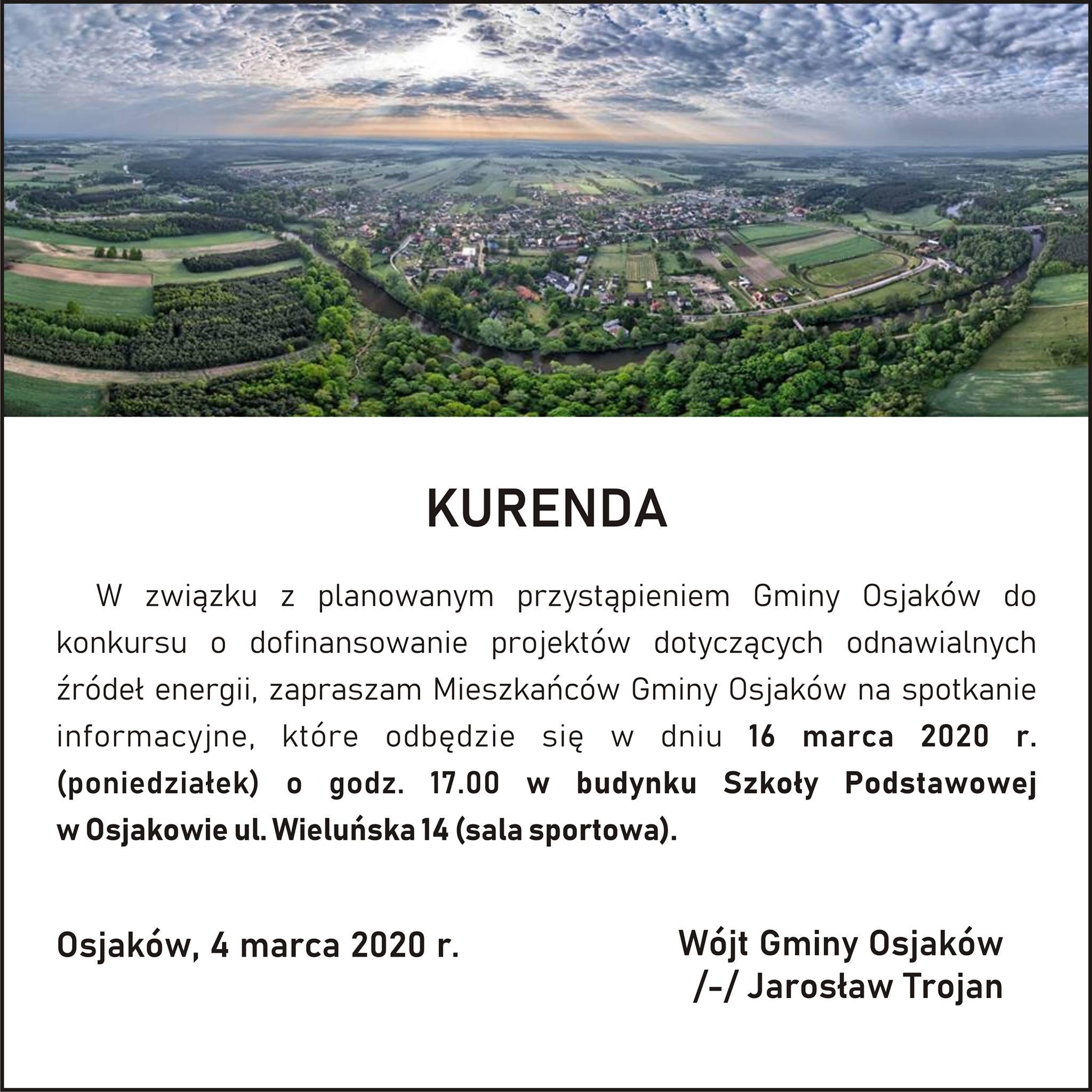 KURENDA  W związku z planowanym przystąpieniem Gminy Osjaków do konkursu o dofin...