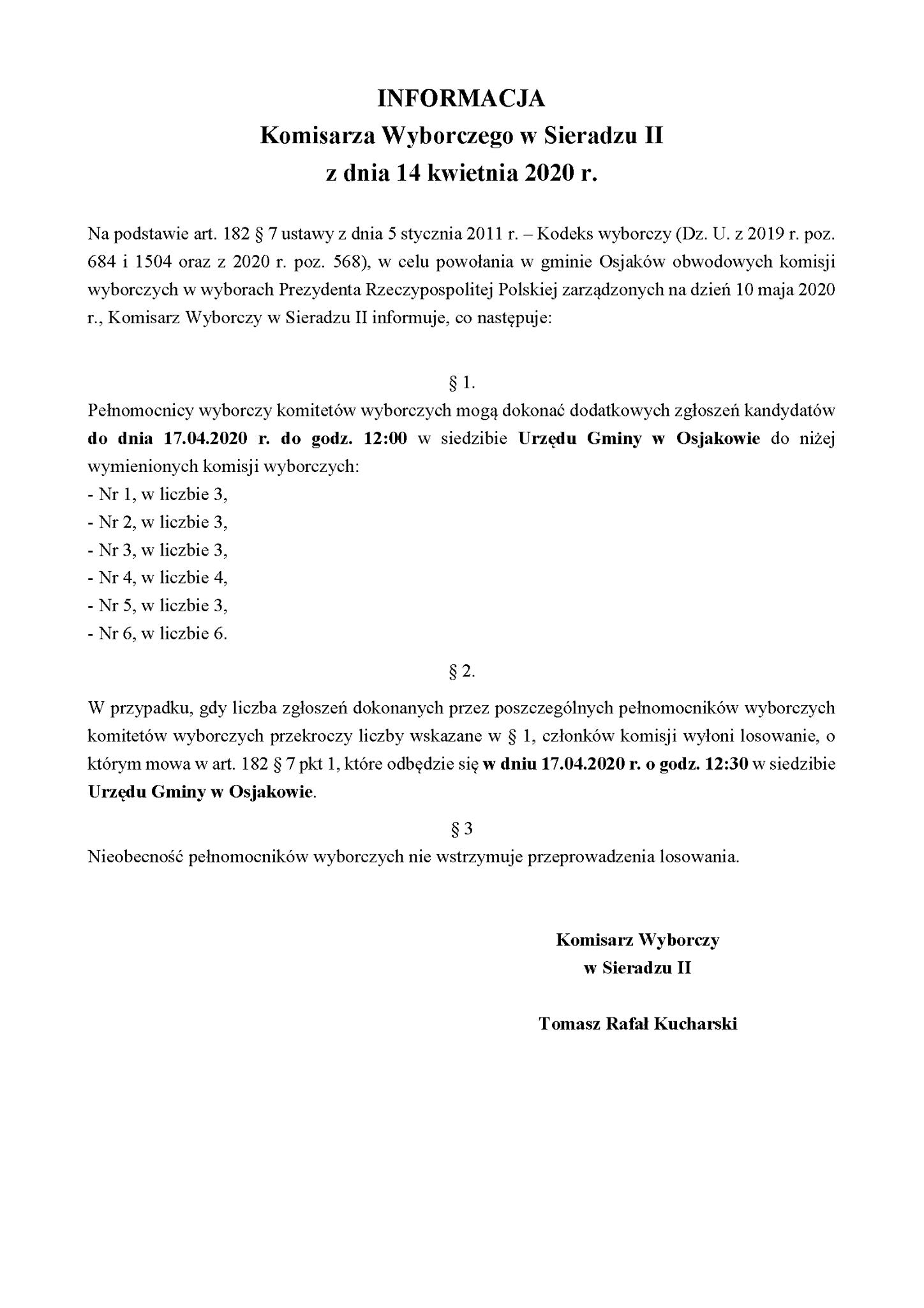 INFORMACJA  Komisarza Wyborczego w Sieradzu II z dnia 14 kwietnia 2020 r.  Na po...